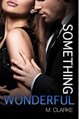 Something Wonderful (Something Great Book 2) Kindle Edition