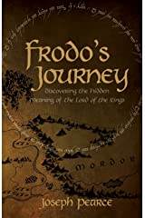 Frodo's Journey: Discover the Hidden Meaning of The Lord of the Rings Kindle Edition