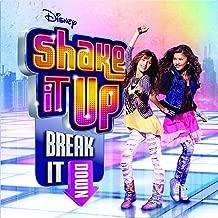 Shake It Up: Break It Down (Deluxe Edition)