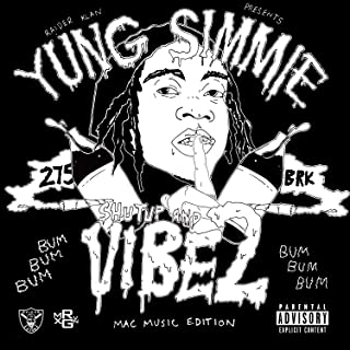 yung simmie shut up and vibe
