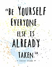 Watercolor Splatter Art Print by ArtDash Featuring the Words of Oscar Wilde: 'Be Yourself...' (8
