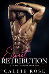Sweet Retribution (Ruthless Games Book 2) Kindle Edition
