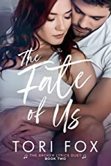 The Fate of Us (The Broken Lyrics Duet Book 2) Kindle Edition