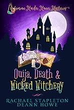 Ouija, Death & Wicked Witchery: A Bohemian Lake Cozy Mystery