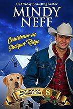 Christmas in Shotgun Ridge: Small Town Holiday Romance (Bachelors of Shotgun Ridge Book 8)