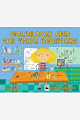 Goldilocks and the Three Engineers Kindle Edition