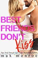 Best Friends Don't Kiss: A Fake-Relationship Romantic Comedy Kindle Edition
