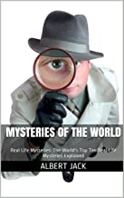 Best top ten unexplained mysteries of the world Reviews
