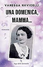Una domenica, mamma... (Saga della Serenella Vol. 2) (Italian Edition)