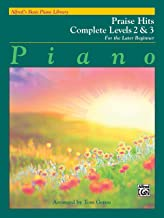 Alfred's Basic Piano Library Praise Hits Complete, Bk 2 & 3: For the Later Beginner