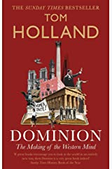 Dominion: The Making of the Western Mind Kindle Edition