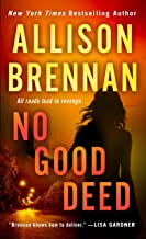 No Good Deed (Lucy Kincaid Novels Book 10)