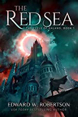 The Red Sea (The Cycle of Galand Book 1) Kindle Edition