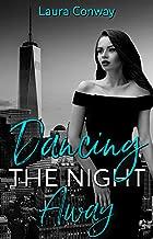Dancing The Night Away (English Edition)