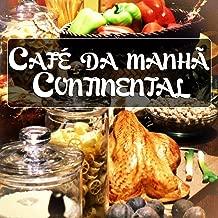 Café Da Manhã Continental (Boa Música Com Boa Comida)