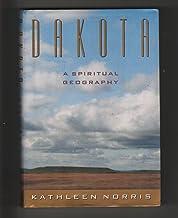 Dakota a Spiritual Geography 1ST Edition Signed
