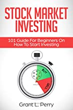 Stock Market Investing: 101 Guide For Beginners On How To Start Investing