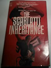The Scarlatti Inheritance by Ludlum, Robert (March 1, 1982) Paperback