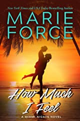 How Much I Feel: A Miami Nights Novel Kindle Edition