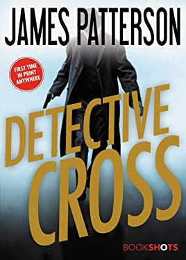 Detective Cross (Kindle Single) (Alex Cross)
