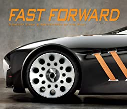 Fast Forward: Concept Cars & Prototypes of the Past