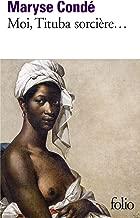 Moi, Tituba Sorciere--: Noire de Salem (Folio) (French Edition)