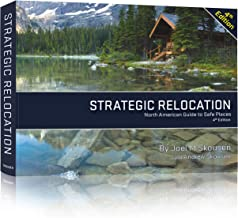 Strategic Relocation, North American Guide to Safe Places, Fourth Edition