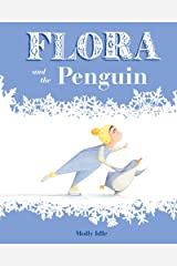 Flora and the Penguin (Flora and Her Feathered Friends-books) Kindle Edition