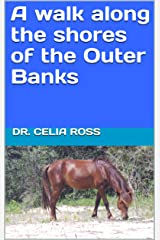 A walk along the shores of the Outer Banks: A senior reader picture book / travel magazine for memory care / dementia care Kindle Edition
