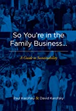So You're in the Family Business: A Guide to Sustainability