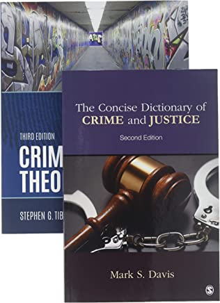 Criminological Theory Essentials + the Concise Dictionary of Crime and Justice, 2nd Ed.