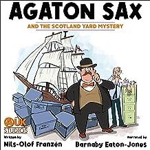 Agaton Sax and the Scotland Yard Mystery