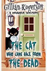 The Cat Who Came Back From The Dead (A Dreadful Mystery Book 1) Kindle Edition