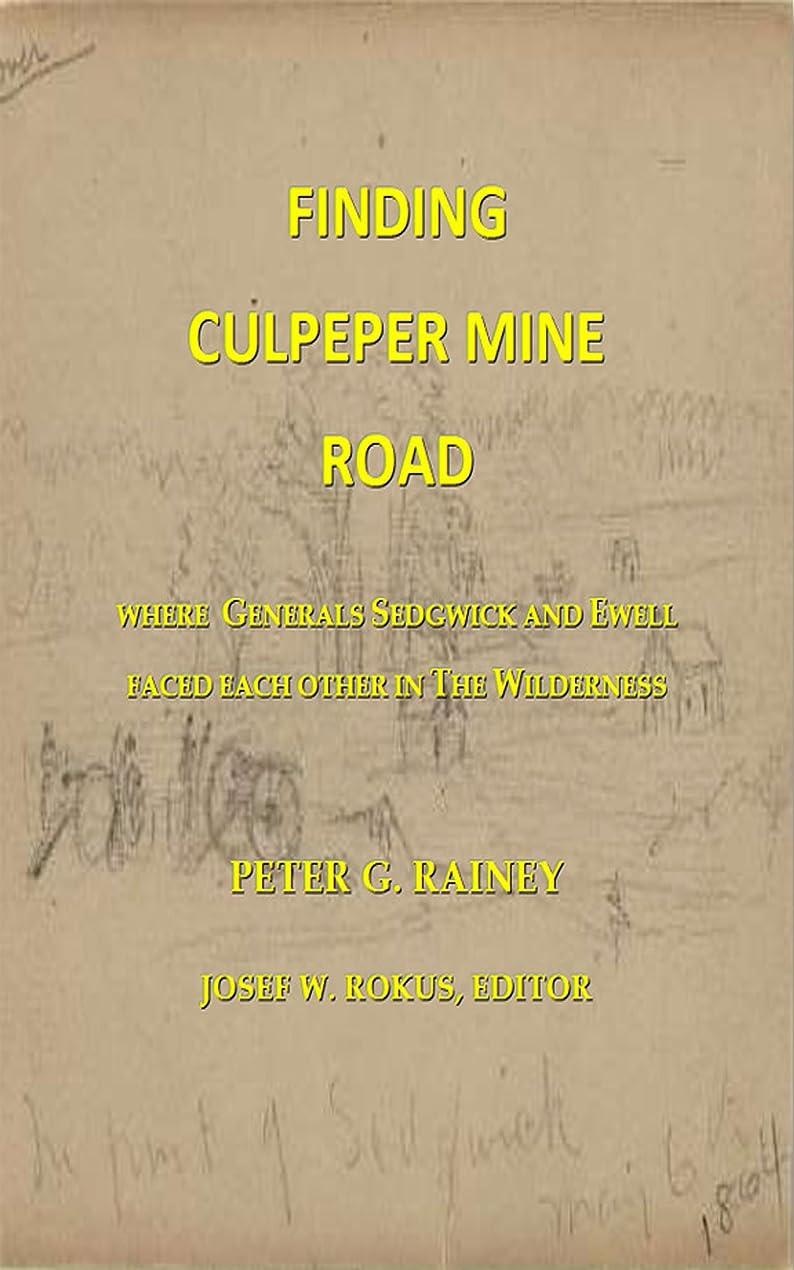 共感する分配します前提条件Finding Culpeper Mine Road (English Edition)