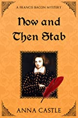 Now and Then Stab (A Francis Bacon Mystery Book 7) Kindle Edition