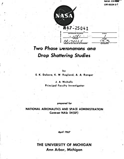 Two-phase detonations and drop shattering studies Annual progress report, 1 Feb. 1966 - 31 Jan. 1967 (English Edition)