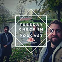 Tuesday Check In Podcast