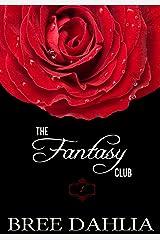 The Fantasy Club (Hurts So Good) (Erotic Confessions Short #1) (The Fantasy Club Series) Kindle Edition