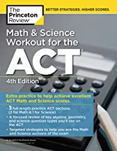 Math and Science Workout for the ACT, 4th Edition: Extra Practice for an Excellent Score (College Test Preparation)