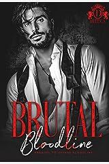 Brutal Bloodline: Prequel to Savage Bloodline Kindle Edition