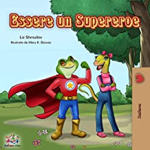 Essere un Supereroe (Italian Bedtime Collection) (Italian Edition)