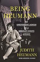 Being Heumann: An Unrepentant Memoir of a Disability Rights Activist PDF