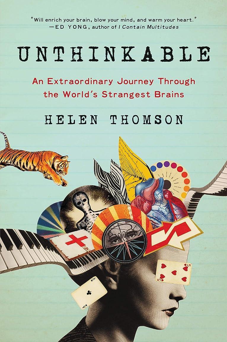 理容室出くわす花婿Unthinkable: An Extraordinary Journey Through the World's Strangest Brains (English Edition)
