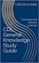 CDL General Knowledge Study Guide: Commercial Drivers License