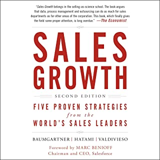 Sales Growth: Five Proven Strategies from the World's Sales Leaders, Second Edition