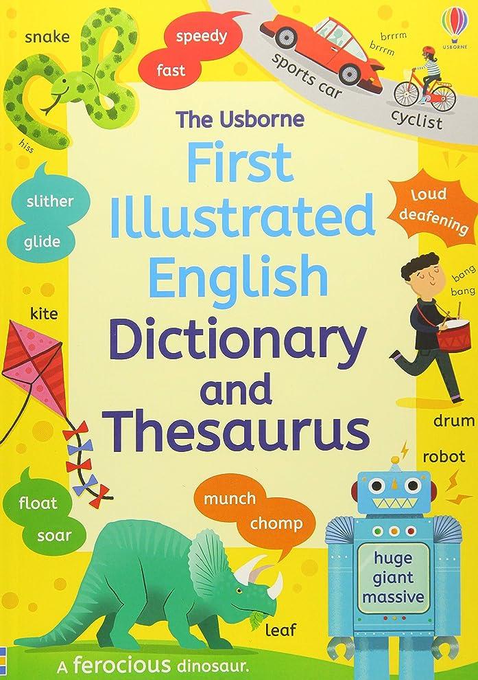 ロッド足首追い付くFirst Illustrated Dictionary and Thesaurus (Illustrated Dictionaries and Thesauruses)