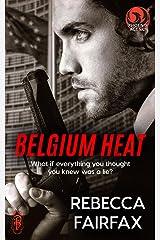 PSI Europe: Belgium Heat: A Phoenix Agency Novella (Phoenix Agency Universe Book 6) Kindle Edition