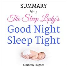 Summary: The Sleep Lady's Good Night, Sleep Tight