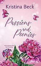 Passions & Peonies: Four Seasons Series Book 2 - Spring
