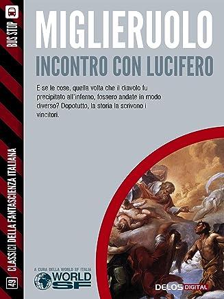 Incontro con Lucifero (Classici della Fantascienza Italiana)